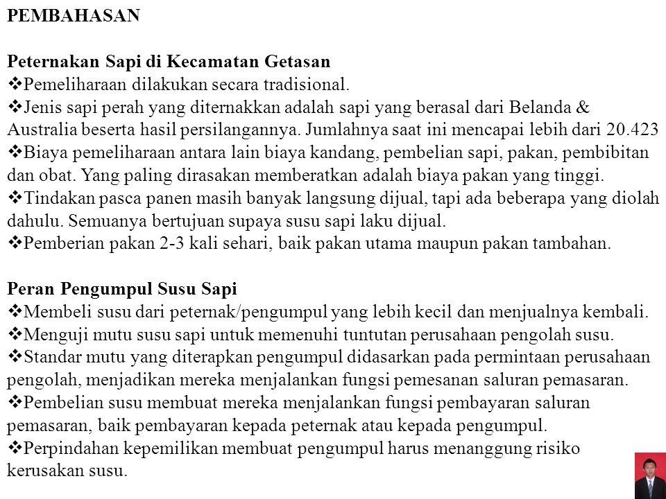 PEMBAHASAN Peternakan Sapi di Kecamatan Getasan. Pemeliharaan dilakukan secara tradisional.