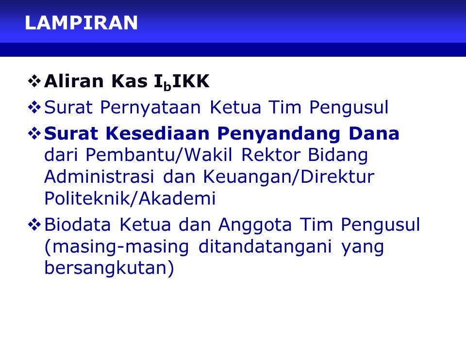 LAMPIRAN Aliran Kas IbIKK Surat Pernyataan Ketua Tim Pengusul