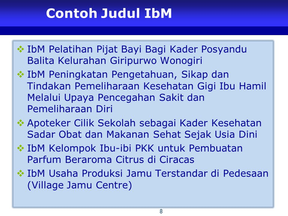 Contoh Judul IbM IbM Pelatihan Pijat Bayi Bagi Kader Posyandu Balita Kelurahan Giripurwo Wonogiri.