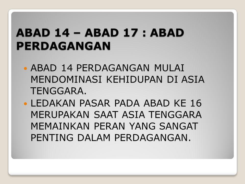 ABAD 14 – ABAD 17 : ABAD PERDAGANGAN