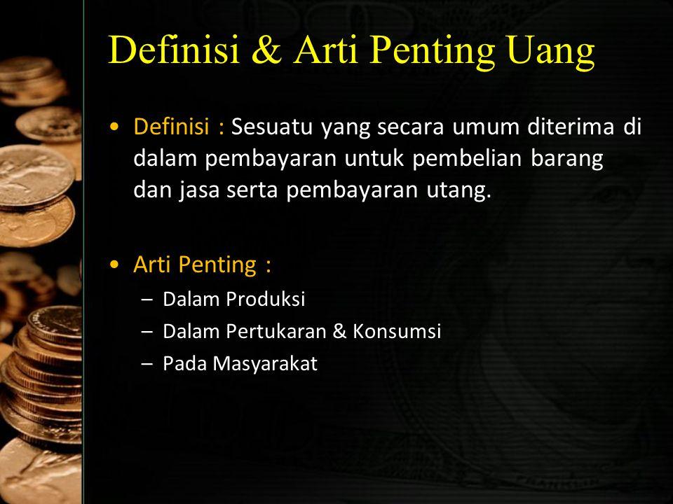 Definisi & Arti Penting Uang