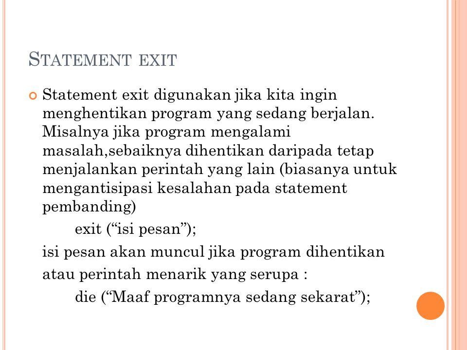 Statement exit