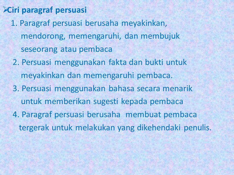 Ciri paragraf persuasi