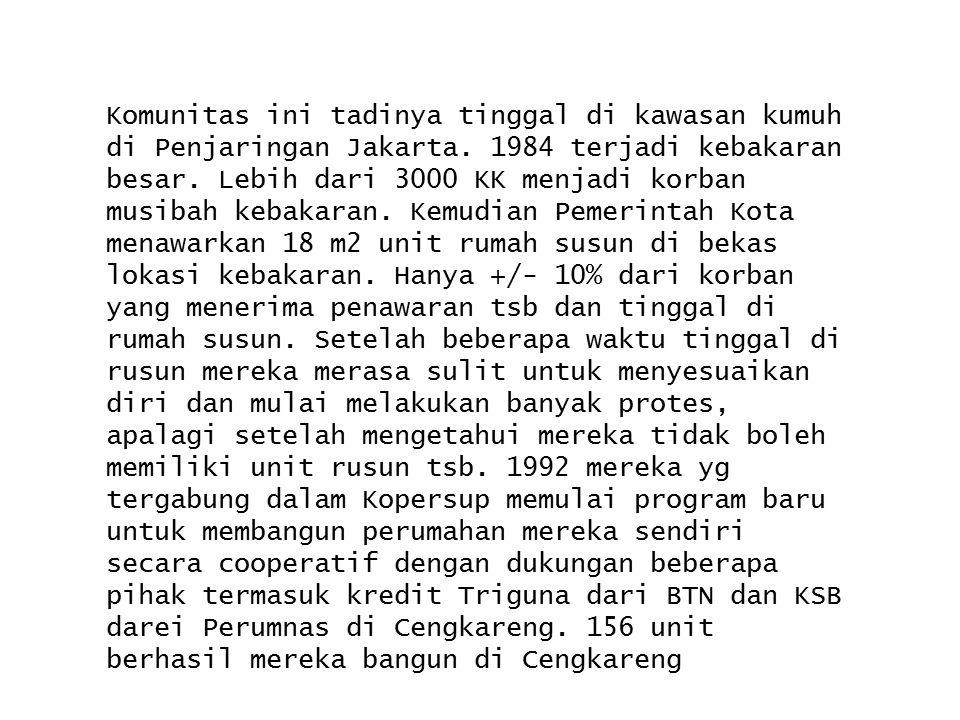 Komunitas ini tadinya tinggal di kawasan kumuh di Penjaringan Jakarta