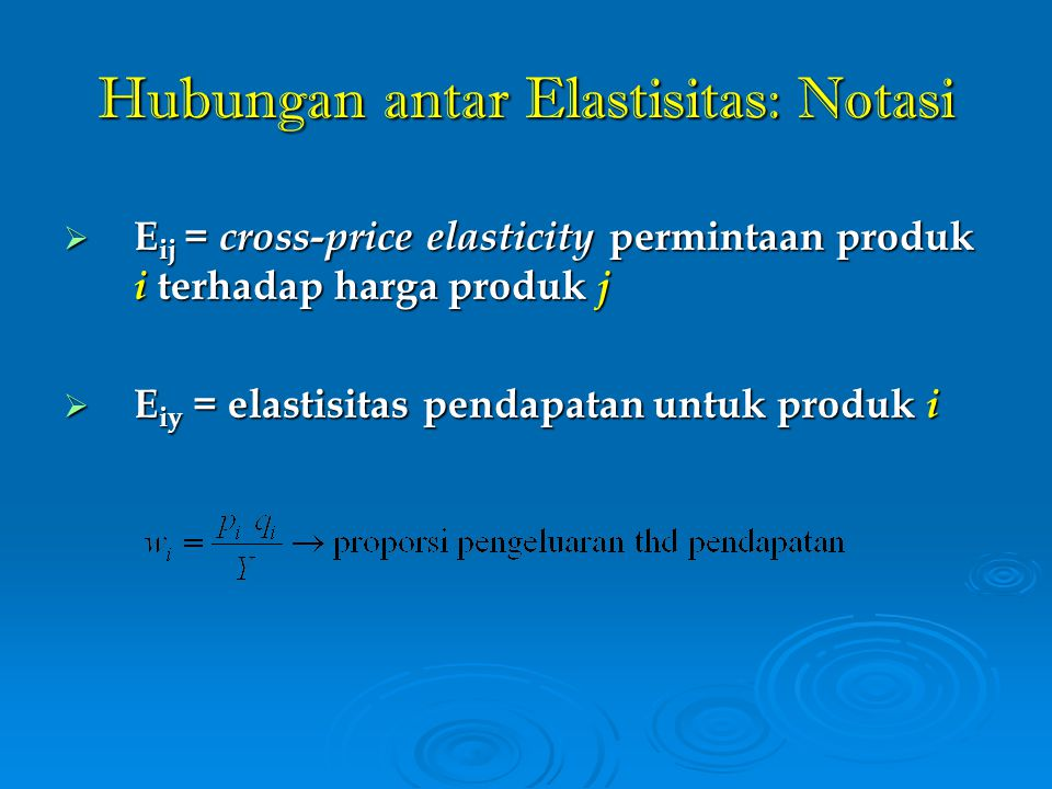 Hubungan antar Elastisitas: Notasi