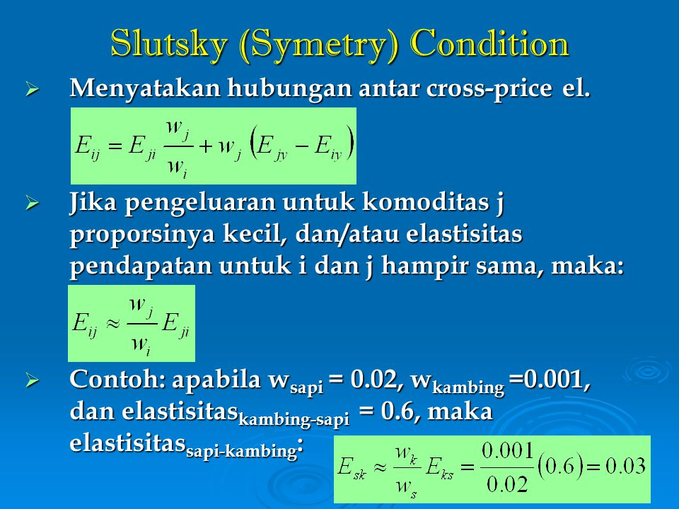 Slutsky (Symetry) Condition