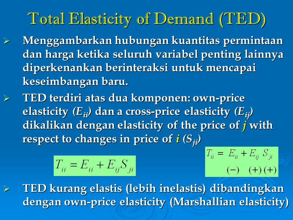 Total Elasticity of Demand (TED)