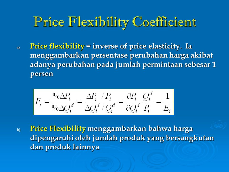 Price Flexibility Coefficient