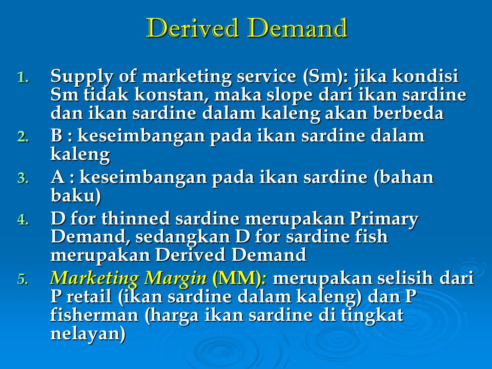 Derived Demand