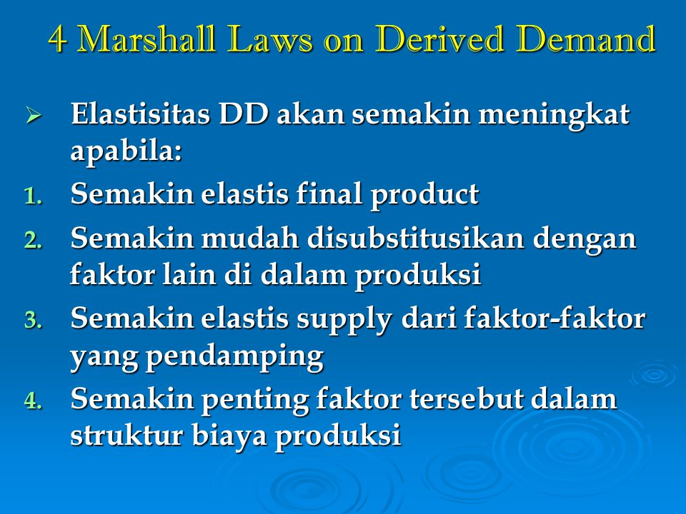 4 Marshall Laws on Derived Demand