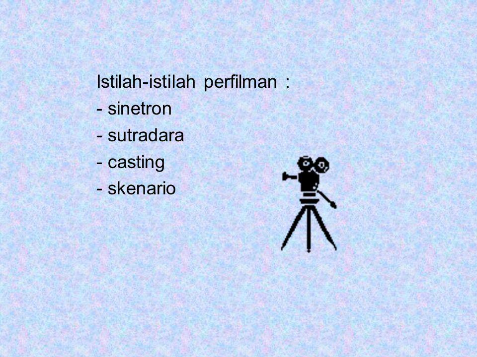 Istilah-istilah perfilman :