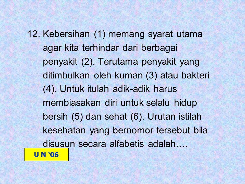 12. Kebersihan (1) memang syarat utama