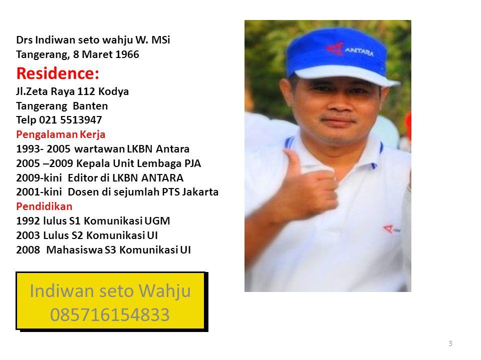 Indiwan seto Wahju 085716154833 Residence: