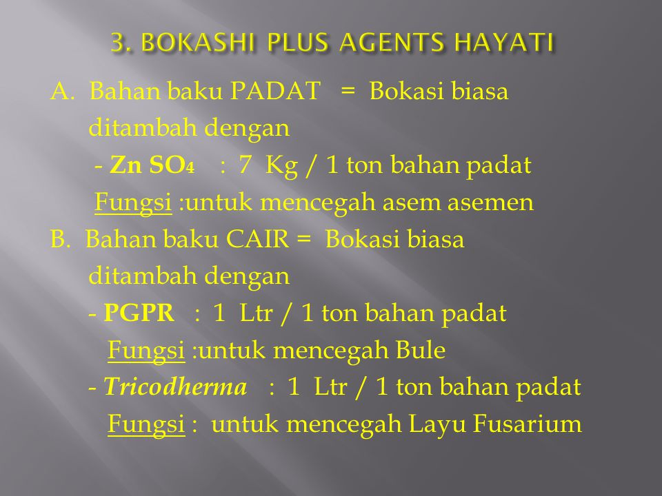 3. BOKASHI PLUS AGENTS HAYATI