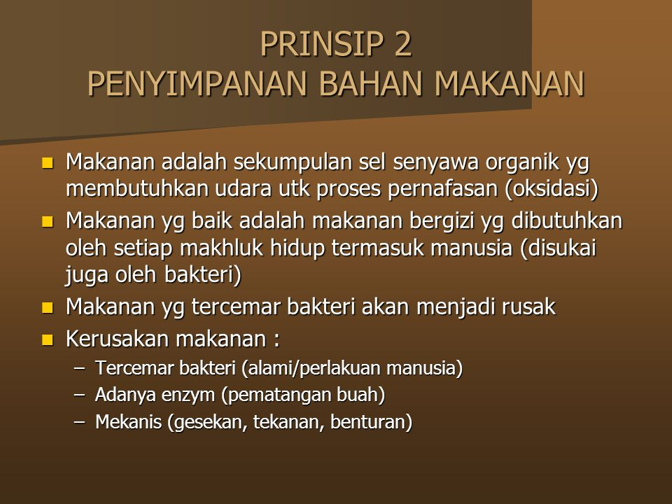 PRINSIP 2 PENYIMPANAN BAHAN MAKANAN