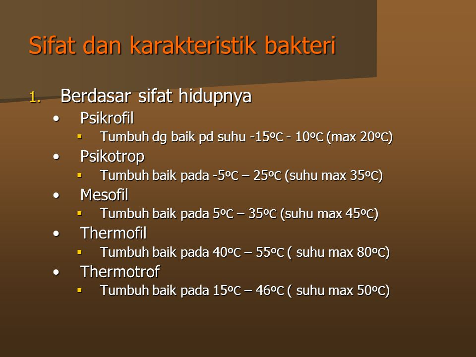Sifat dan karakteristik bakteri