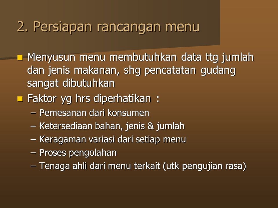 2. Persiapan rancangan menu