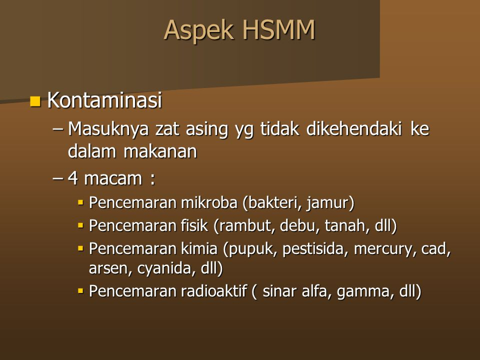 Aspek HSMM Kontaminasi