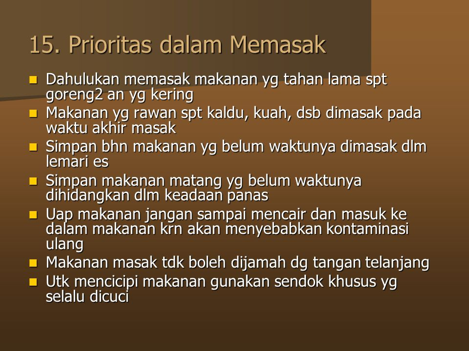 15. Prioritas dalam Memasak