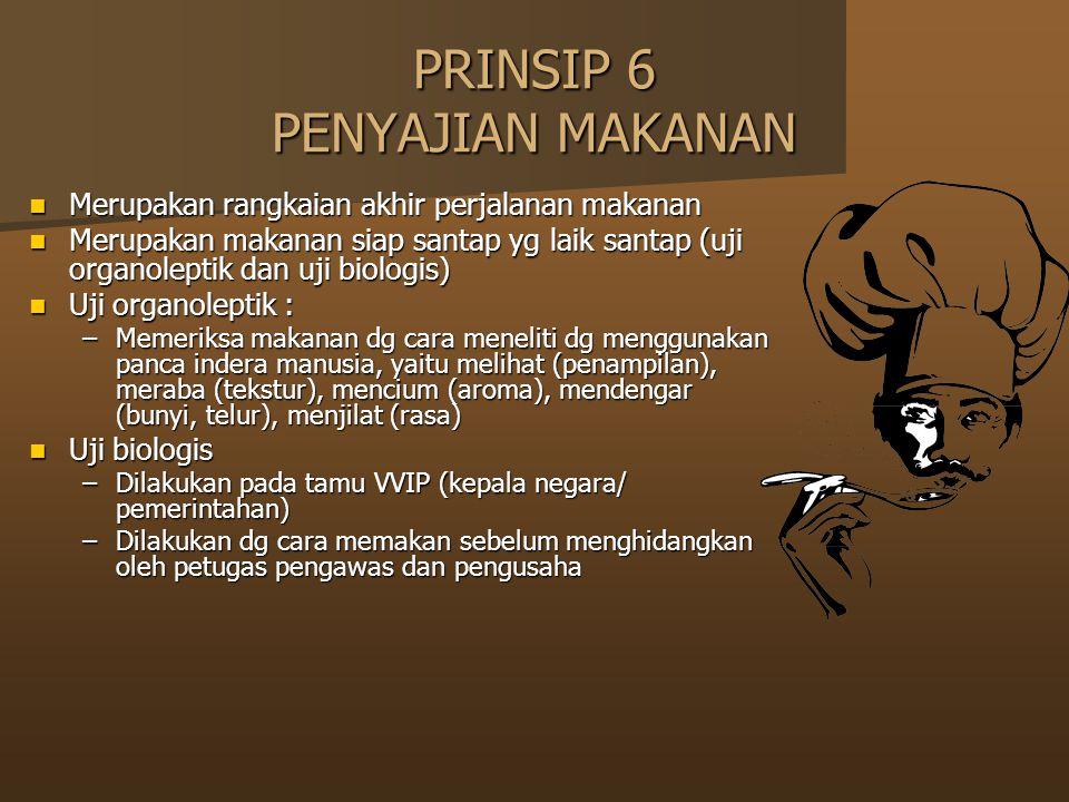 PRINSIP 6 PENYAJIAN MAKANAN