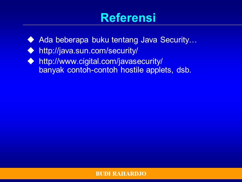 Referensi Ada beberapa buku tentang Java Security…