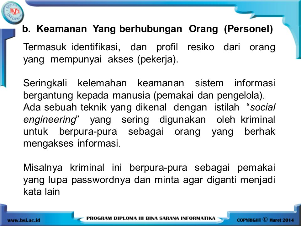 b. Keamanan Yang berhubungan Orang (Personel)