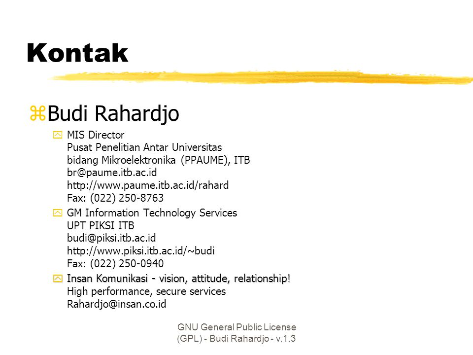 GNU General Public License (GPL) - Budi Rahardjo - v.1.3