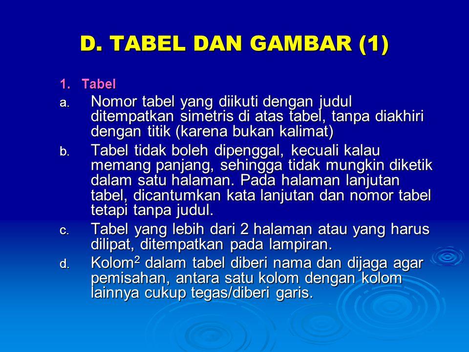 D. TABEL DAN GAMBAR (1) 1. Tabel.