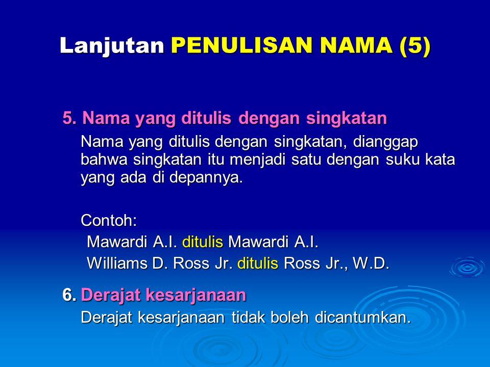 Lanjutan PENULISAN NAMA (5)