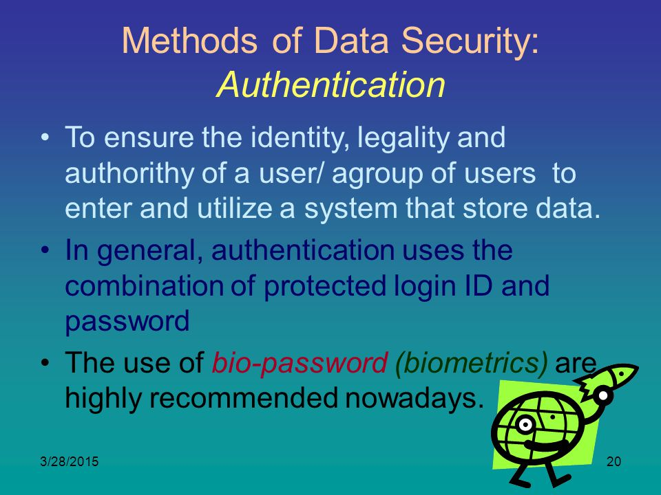 Methods of Data Security: Authentication