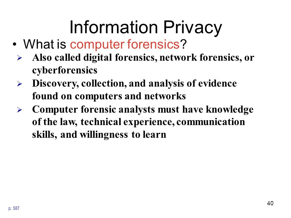 Information Privacy What is computer forensics
