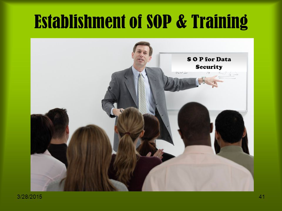 Establishment of SOP & Training