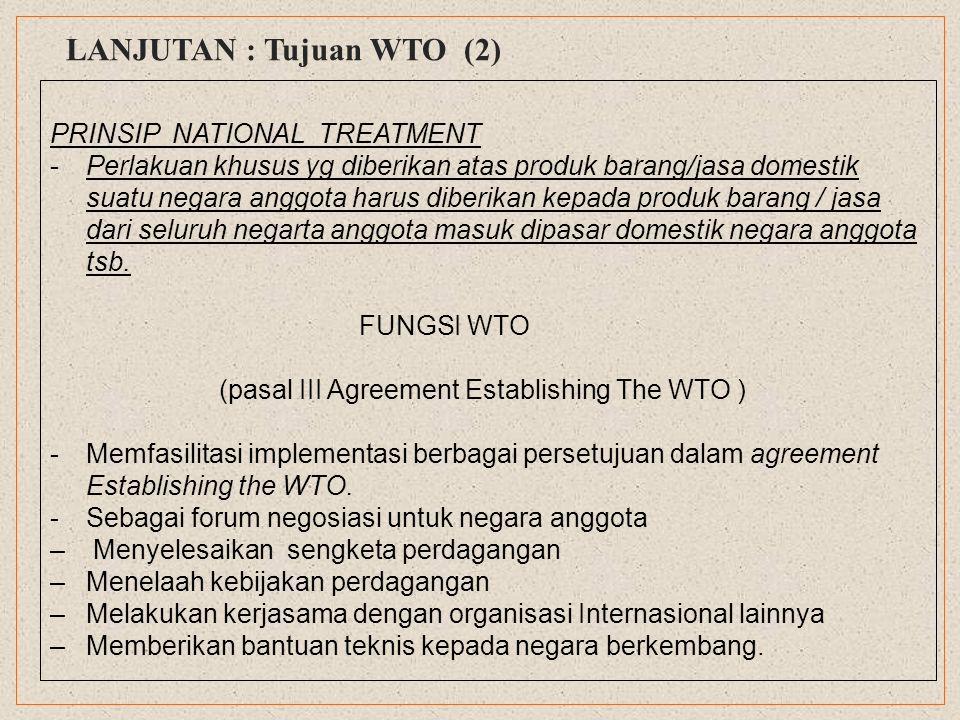 LANJUTAN : Tujuan WTO (2)