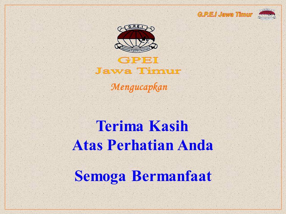 Terima Kasih Atas Perhatian Anda Semoga Bermanfaat G.P.E.I Jawa Timur