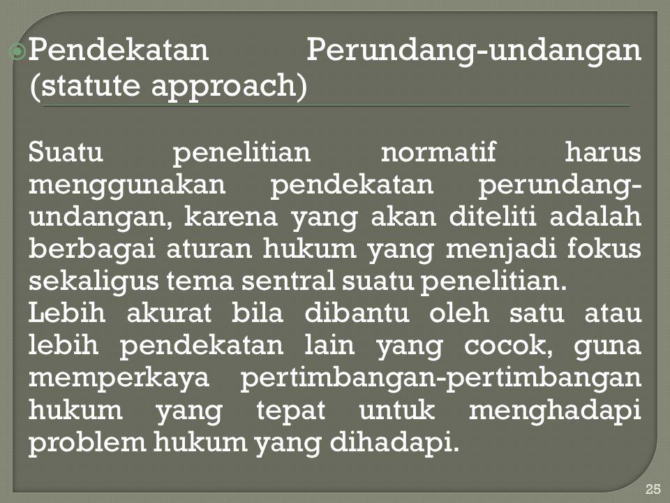 Pendekatan Perundang-undangan (statute approach)
