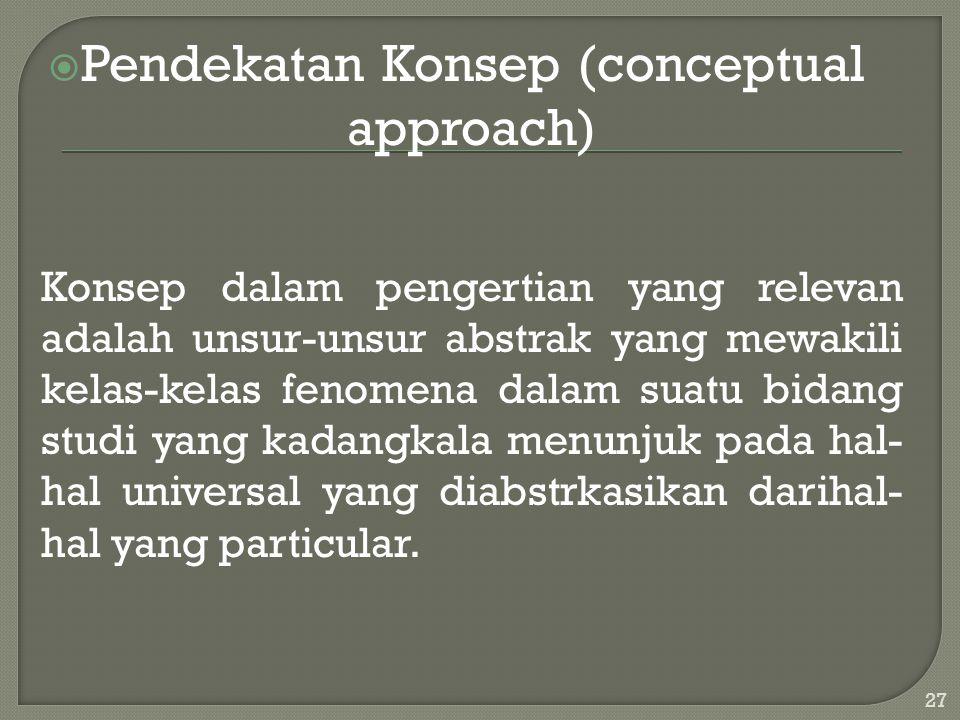 Pendekatan Konsep (conceptual approach)