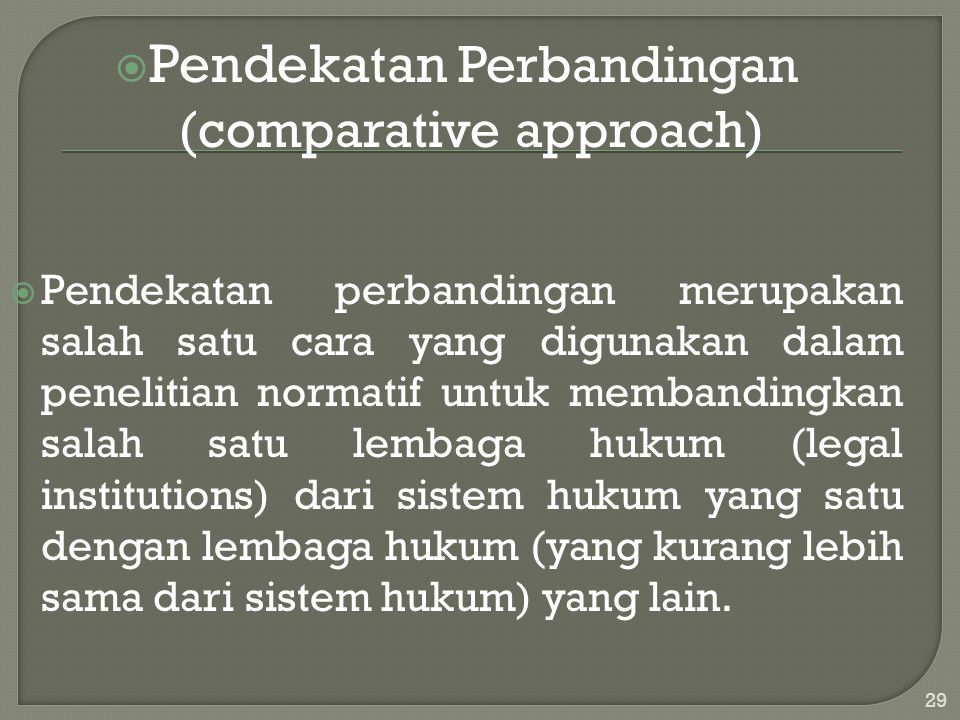 Pendekatan Perbandingan (comparative approach)