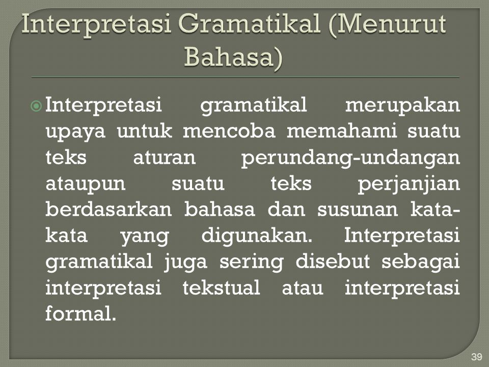Interpretasi Gramatikal (Menurut Bahasa)