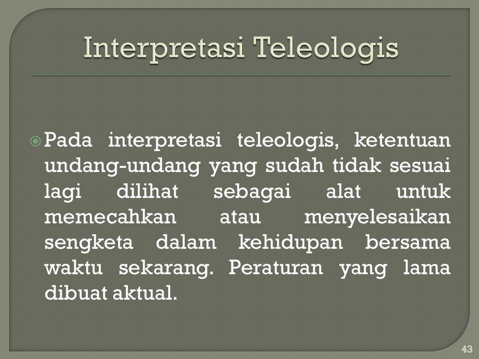 Interpretasi Teleologis
