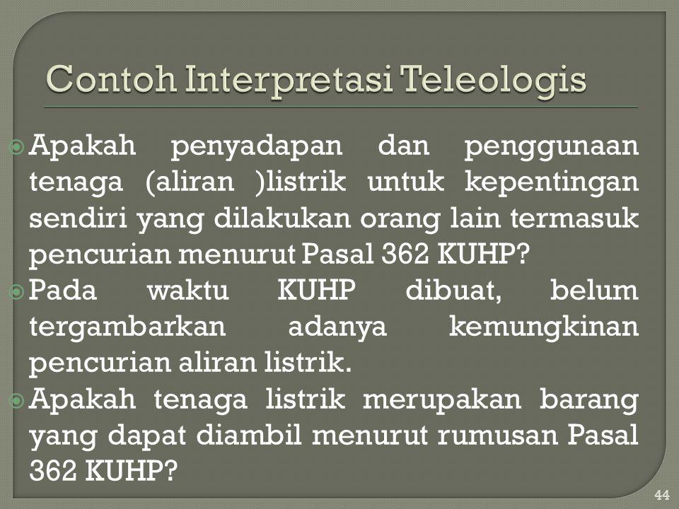 Contoh Interpretasi Teleologis