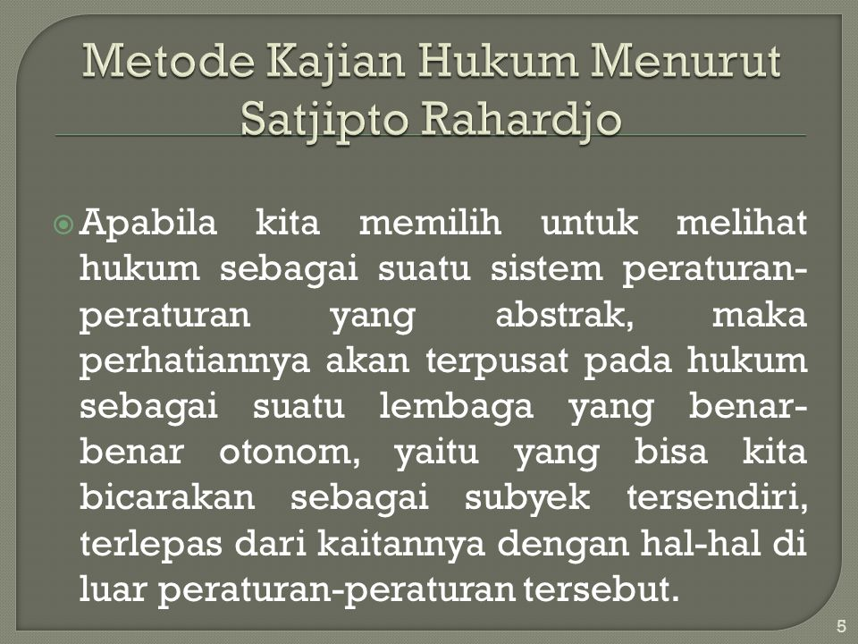 Metode Kajian Hukum Menurut Satjipto Rahardjo