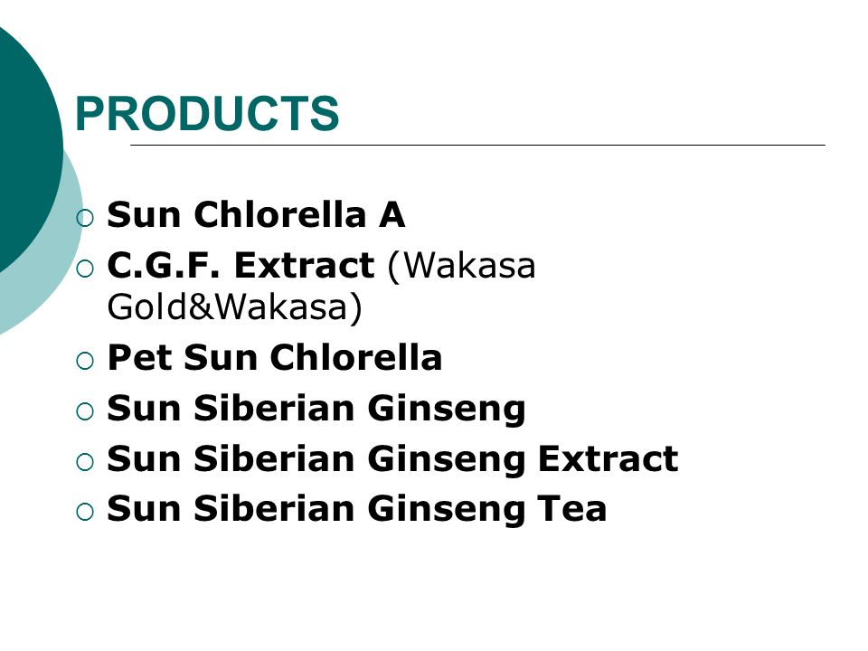 PRODUCTS Sun Chlorella A C.G.F. Extract (Wakasa Gold&Wakasa)
