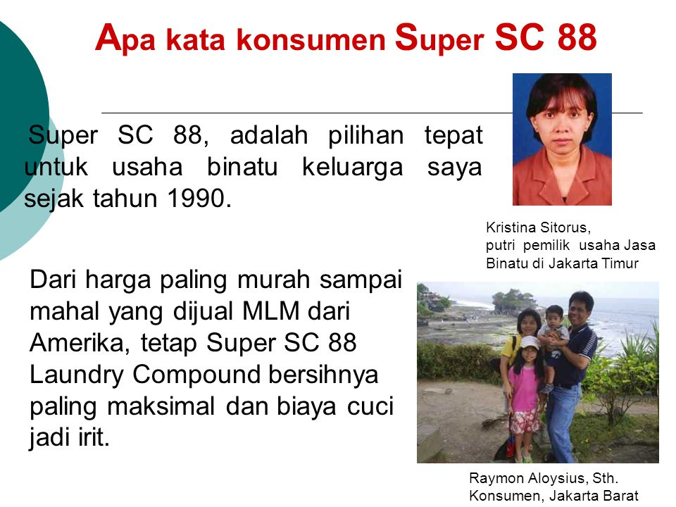 Apa kata konsumen Super SC 88