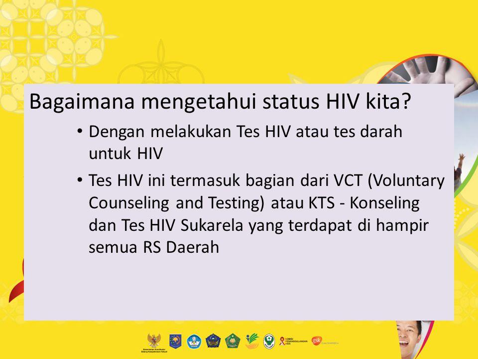 Bagaimana mengetahui status HIV kita