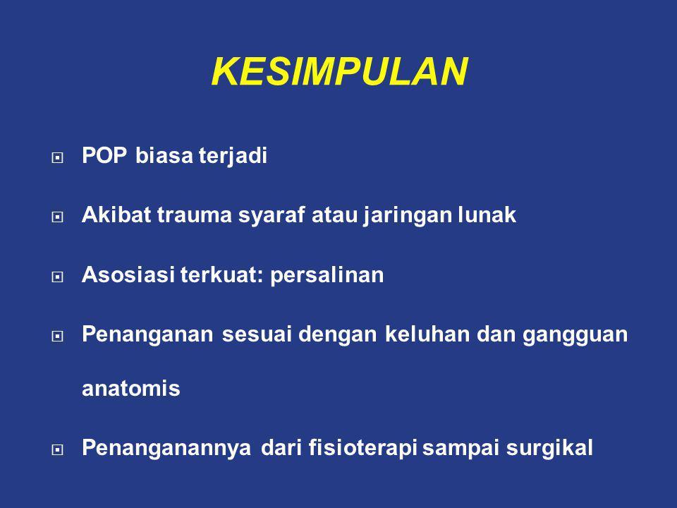 KESIMPULAN POP biasa terjadi Akibat trauma syaraf atau jaringan lunak