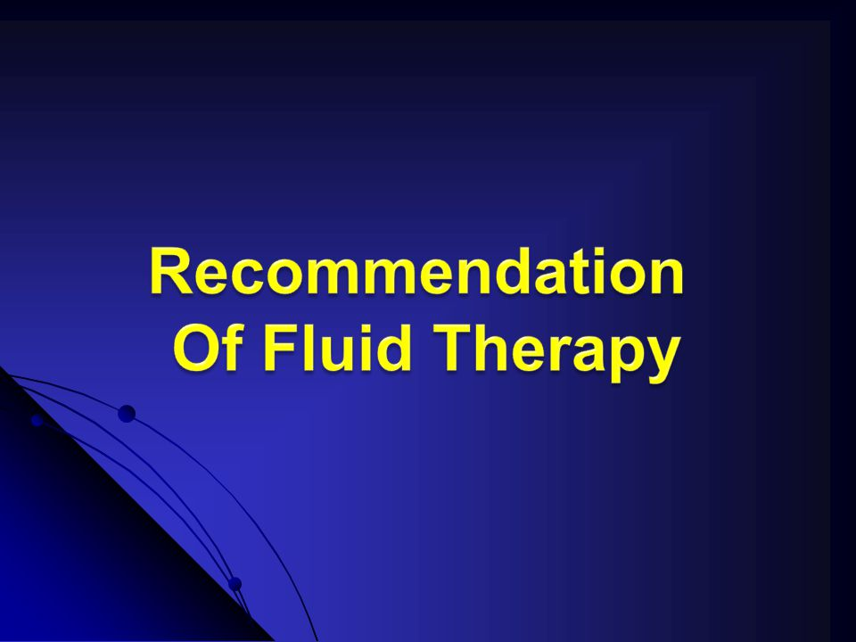 Recommendation Of Fluid Therapy