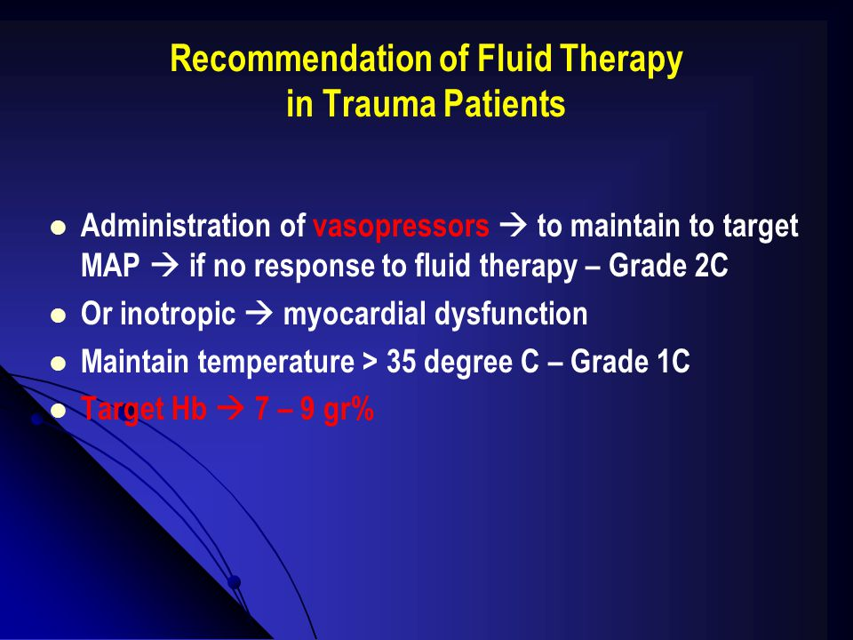 Recommendation of Fluid Therapy in Trauma Patients