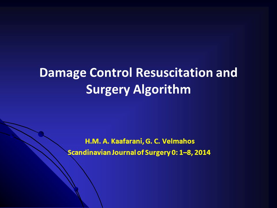 Damage Control Resuscitation and Surgery Algorithm