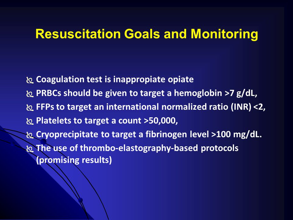 Resuscitation Goals and Monitoring