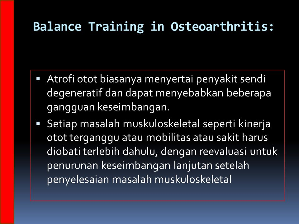 Balance Training in Osteoarthritis: